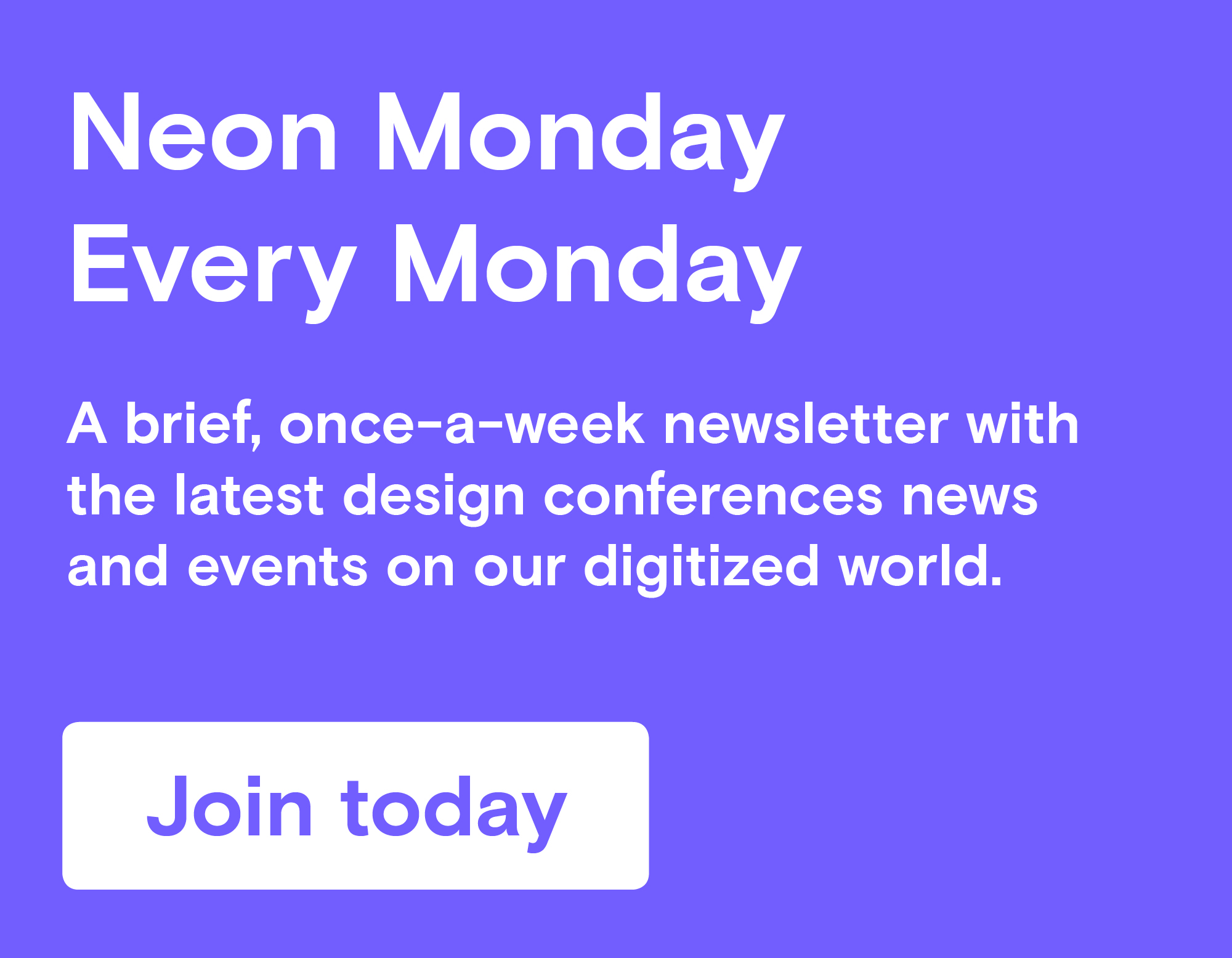 Weekly Newsletter Neon Monday