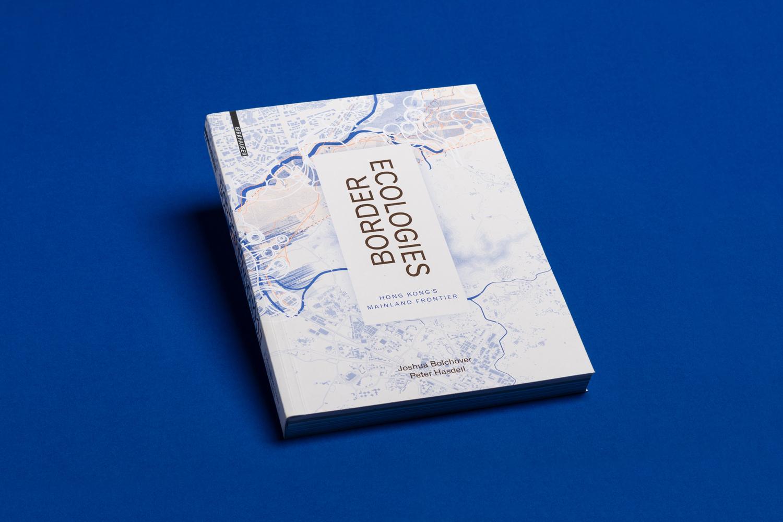 Border Ecologies. Hong Kong's Mainland Frontier